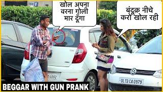 BEGGAR With GUN Prank On GIRL | KHOL Warna Goli Maar Dunga 🔫| GOLD DIGGER | FT.Smile