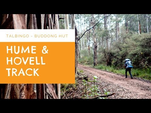 Hume And Hovell Track - Part 1