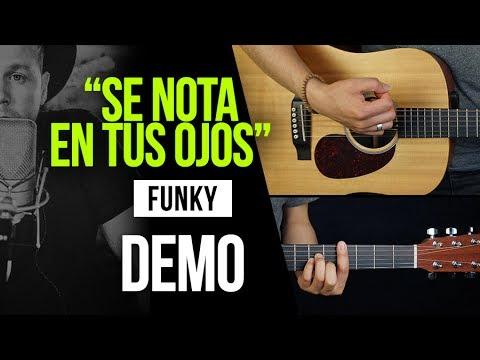 """Aprende a tocar """"Se nota en tus ojos"""" de Funky:"""