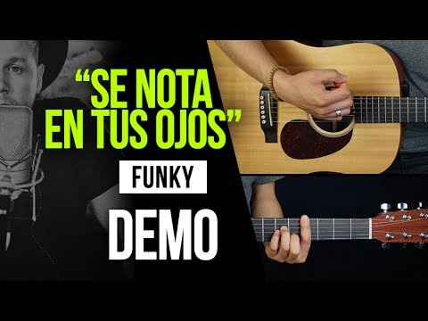"""SE NOTA EN TUS OJOS"" Funky - DEMO | COVER"