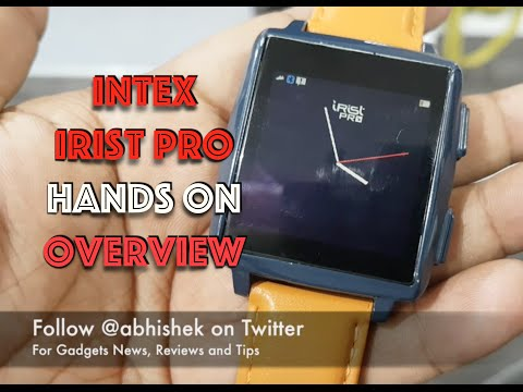 Intex Irist Pro Hands on Overview and Key Features