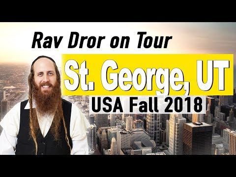 St George UT - The Pure Souls Of Truth Seekers - Rav Dror On Tour 2018