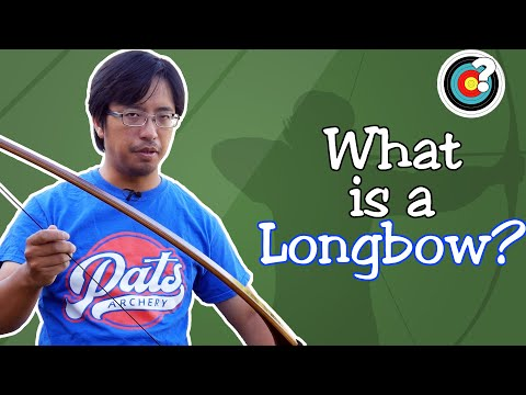 Archery | What Is A Longbow?