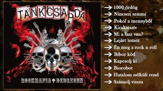 Tankcsapda - Rockmafia Debrecen (Teljes album)