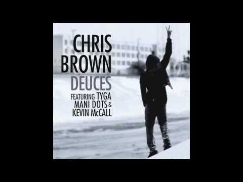 Deuces - Chris Brown (HQ) (w/ DL Link)