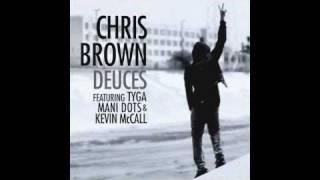 Deuces - Chris Brown (HQ) (w/ DL Link)
