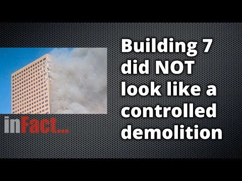 inFact: Building 7 Did NOT Look Like a Controlled Demolition