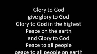 Glory to God in the highest (with lyrics)