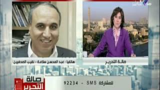 عبد المحسن سلامة لـ'عبد العال': تنازل عن بلاغك ضد إبراهيم عيسى (فيديو)