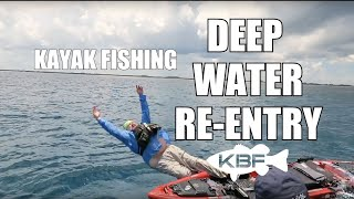 Kayak Fishing | DEEP WATER RE-ENTRY | JUST THE TIP