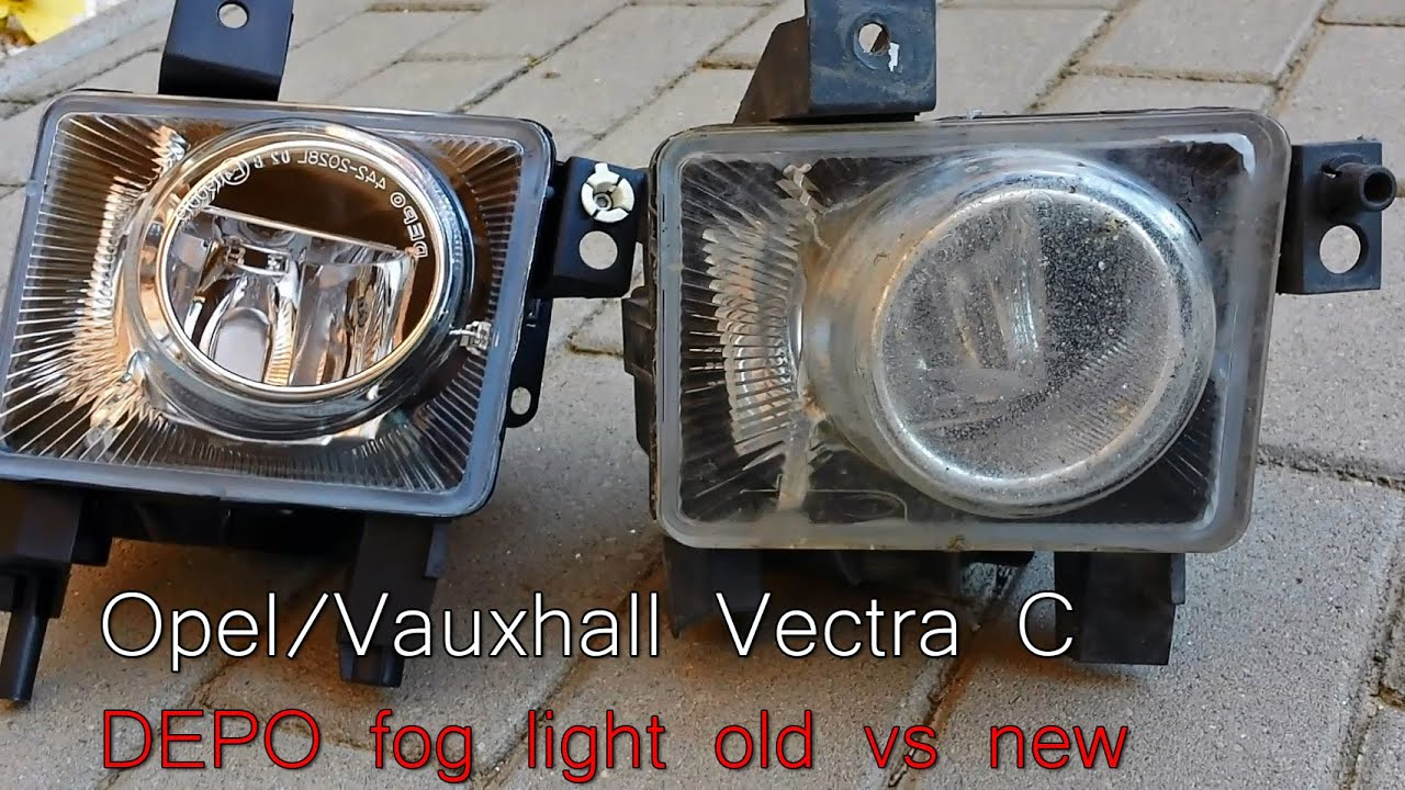 Depo Fog Light Opel Vauxhall Vectra C New Vs Old Youtube Auto Wiring Diagram