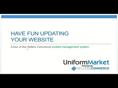 Imagine Having Fun Updating Your Website! - a UniformMarket Webinar
