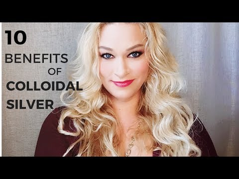 10 Benefits of Colloidal Silver