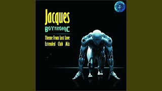 "Boytronic (Theme from ""Lost Love"") (Extended Club Mix)"