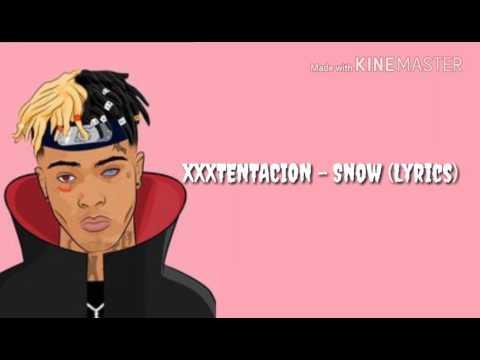 """XXXTENTACION """"Snow"""" Lyrics"""