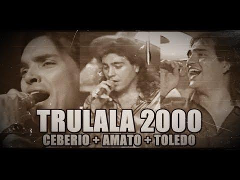 TRULALA (Ceberio/Amato/Toledo) [Telemanias 2000]