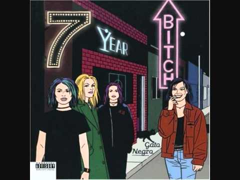 7 year bitch - Sore Subject