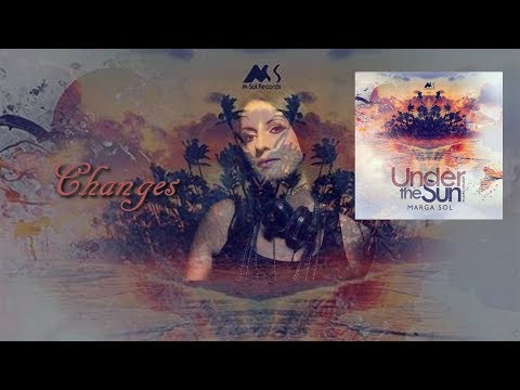 Marga Sol - Changes [Under the Sun]