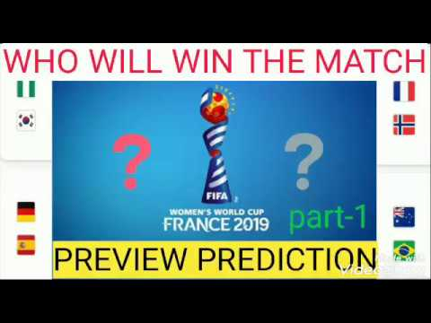 Women's world cup 2019 Spain vs Germany match ; Nigeria vs South Korea match ; PREVIEW ;PREDICTION