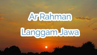 Al Rahman Langgam Jawa