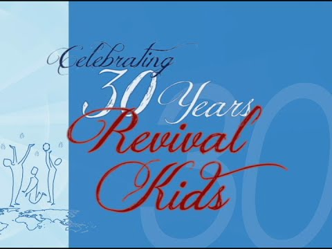 Revival Christian Worship Center - 30 Years of Children's Ministry