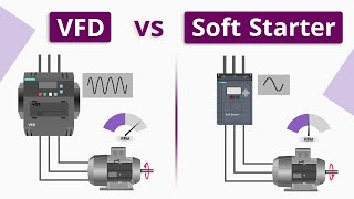 What is the Difference between VFD and Soft Starter?