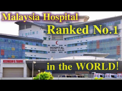 Malaysia's Hospitals & Healthcare is rank 1st. in the World!!!!  2020!!!