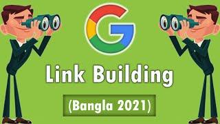 (100%) Best Link Building [Backlinks] Bangla Tutorial for SEO [2019]