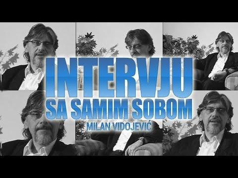 Intervju sa samim sobom - Milan Vidojević