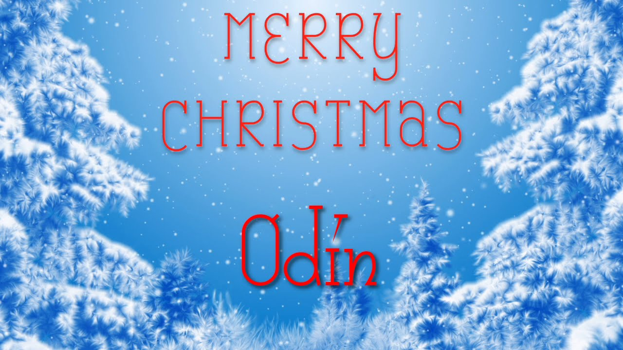 Merry Christmas Odin! A special message just for you. - YouTube