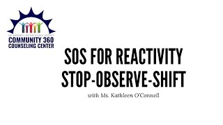 SOS for Reactivity: Stop, Observe, Shift