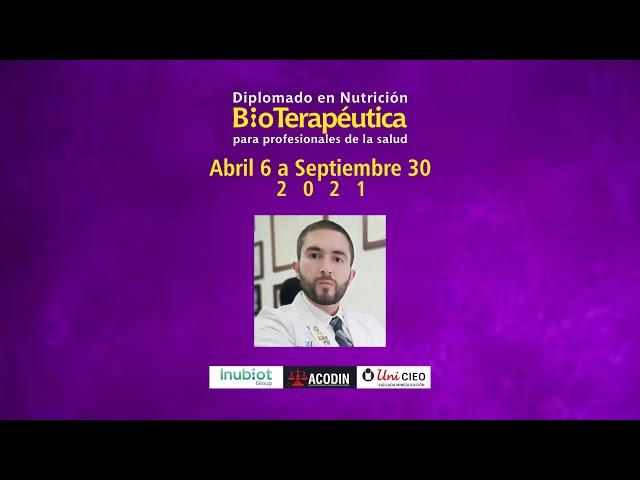 DIPLOMADO EN NUTRICIÓN BIOTERAPÉUTICA - INVITACIÓN DR. BENJAMIN RODRIGUEZ