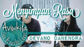 Download lagu Devano Danendra - Menyimpan Rasa (Live Cover by Aviwkila)
