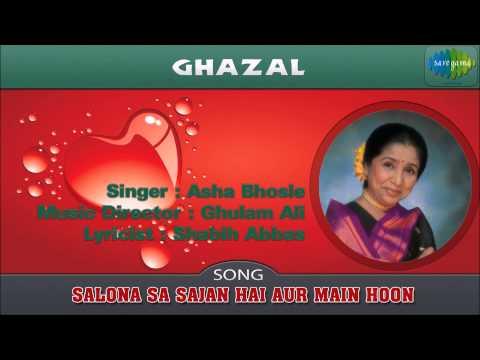 Salona Sa Sajan Hai Aur Main Hoon | Ghazal Song | Asha Bhosle