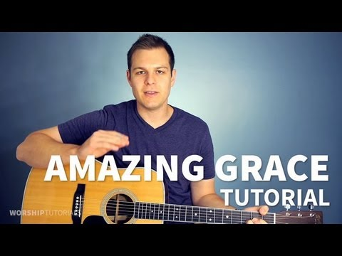 Amazing Grace - Tutorial