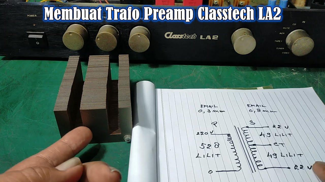 Menggulung - Membuat Trafo Preamp Classtech LA2