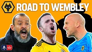 How Wolves Reached the FA Cup Semi-Final!   Wolves' Road To Wembley   Emirates FA Cup 18/19