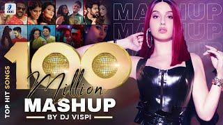 100 Million Mashup   DJ Vispi   Top Hit Songs   Best Bollywood - Punjabi Songs   AIDC