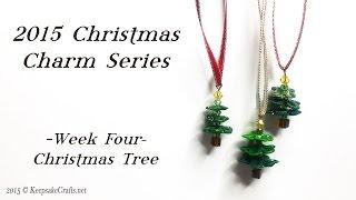 Christmas Tree-Christmas Charms Week 4-Polymer Clay Tutorial