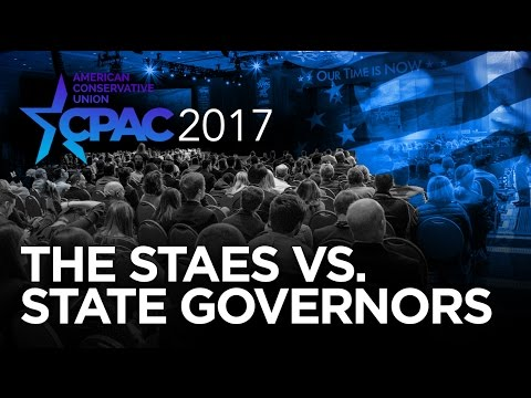 CPAC 2017 - The States vs The State Governors