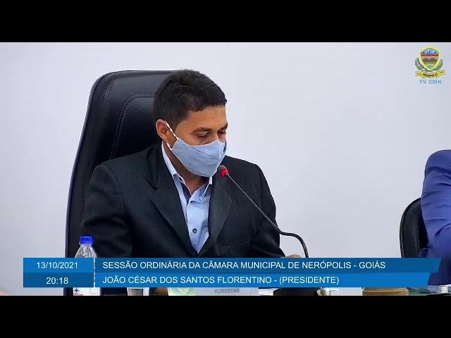 Sessão da Câmara Municipal de Nerópolis 13/10/2021