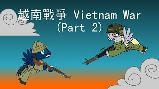 MLP:Vietnam War (part 2)