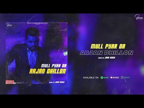 Mull Pyar Da Lyrics | Arjan Dhillon Mp3 Song Download