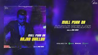 MULL PYAR DA (Full Song) Arjan Dhillon | Latest Punjabi Songs 2020