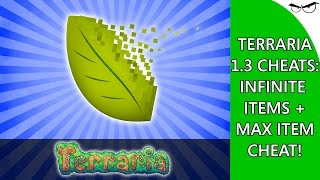 Terraria 1.3 Cheats: Infinite Items + Max Item Cheat! (Cheat Engine 6.4 Tutorial)