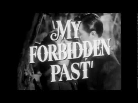 My Forbidden Past 1951 Trailer