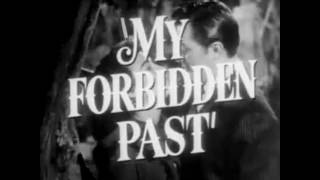 My Forbidden Past 1951 Trailer