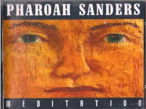 Pharoah Sanders   The Creator Has A Master Plan