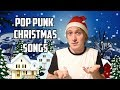 THE BEST POP PUNK CHRISTMAS SONGS?! (blink, green day, downtown fiction etc.)