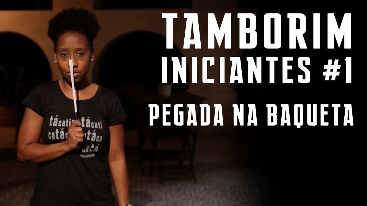 INICIANTES #1- PEGADA NA BAQUETA